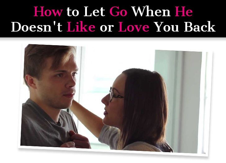 Can you stop loving someone how to let go when he doesnt