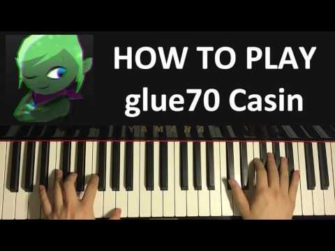 how to play leafyishere outro song glue70 casin piano