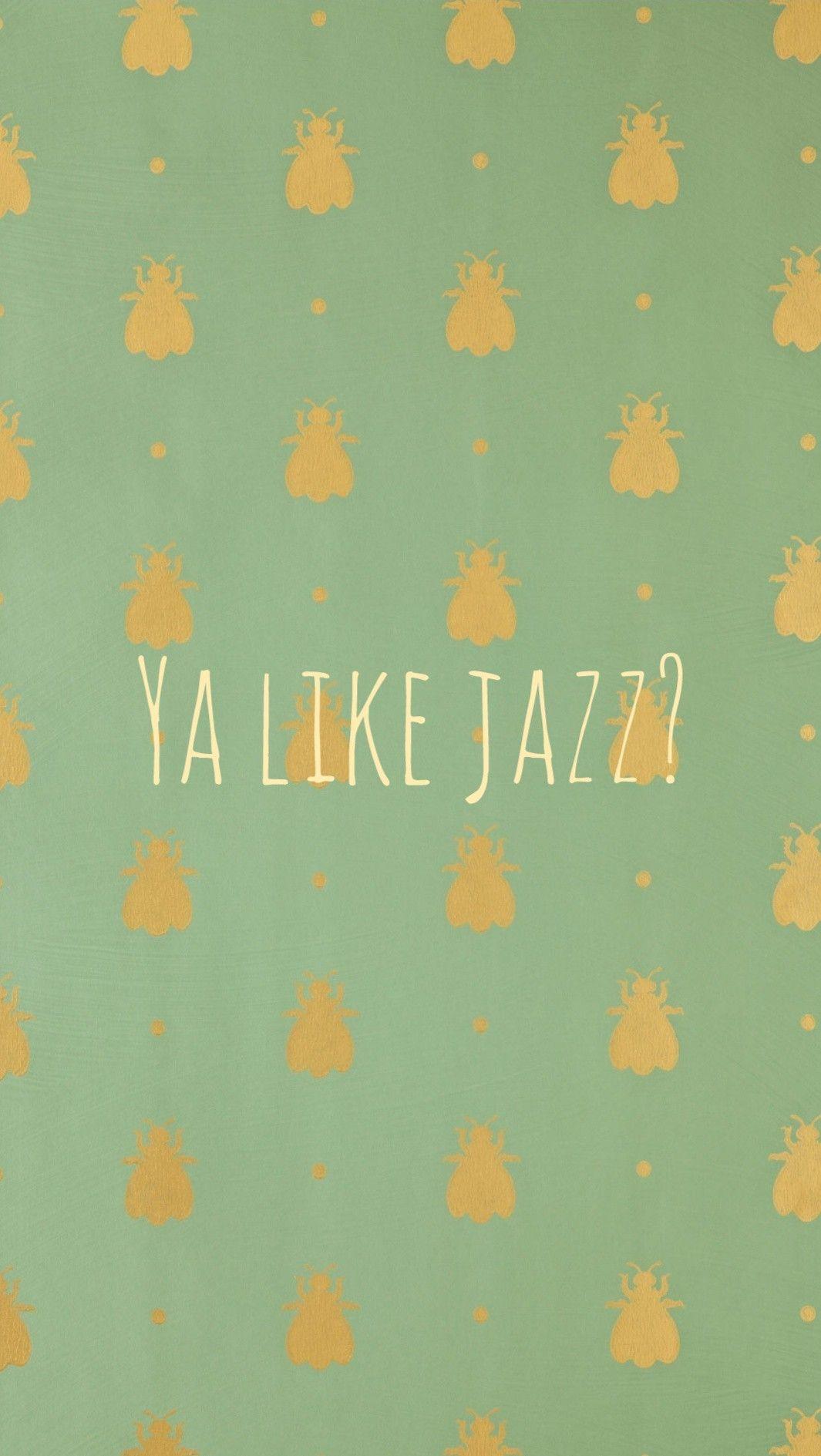 Ya Like Jazz Vines The Bee Movie Vines Wallpaper Vines Yalikejazz Thebeemovie Funny Phone Wallpaper Bee Movie Quotes Vine Quote