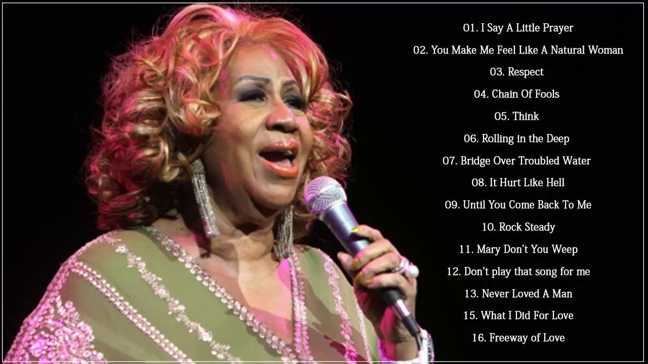 Aretha Franklin Greatest Hits 2018 Best Of Aretha Franklin