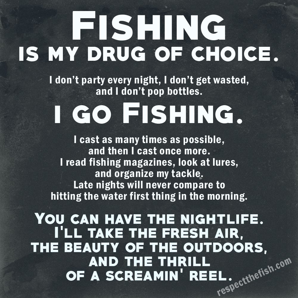 Love Fishing Quotes Fishing Is My Drug Of Choice  Fishing Magazines Pop Bottles And