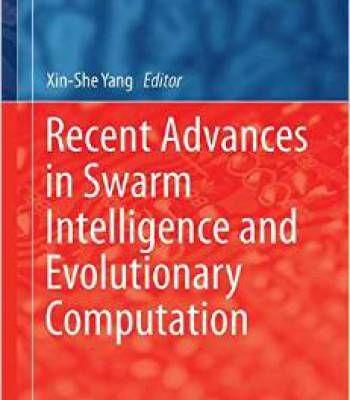 Recent Advances In Swarm Intelligence And Evolutionary Computation Pdf Swarm Intelligence Information Technology Computer