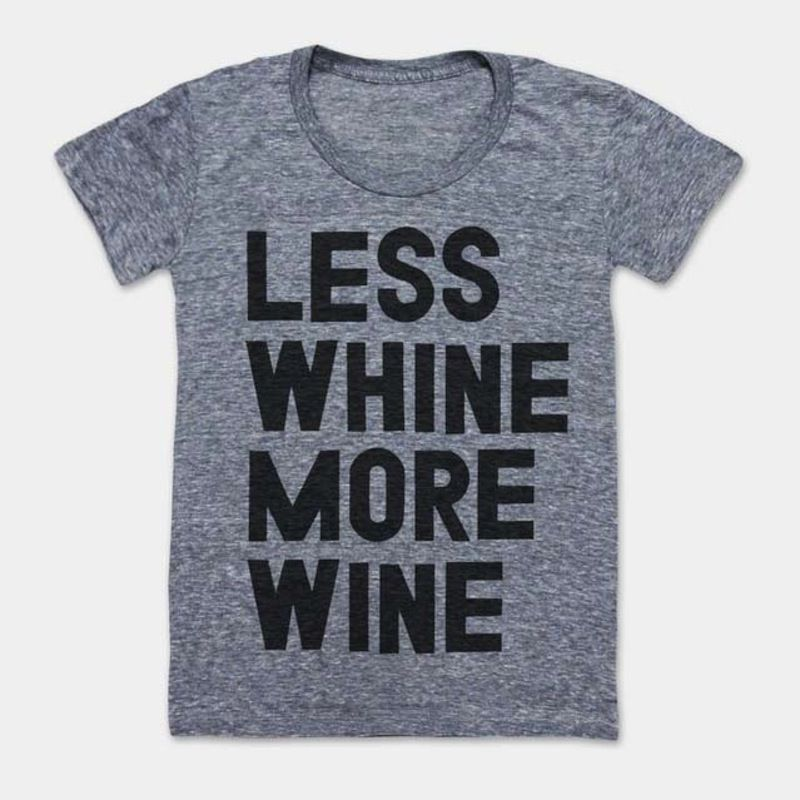 Less Whine More Wine T-Shirt | Brit + Co. Shop | DIY Online classes, DIY kits and creative products from makers you'll love.
