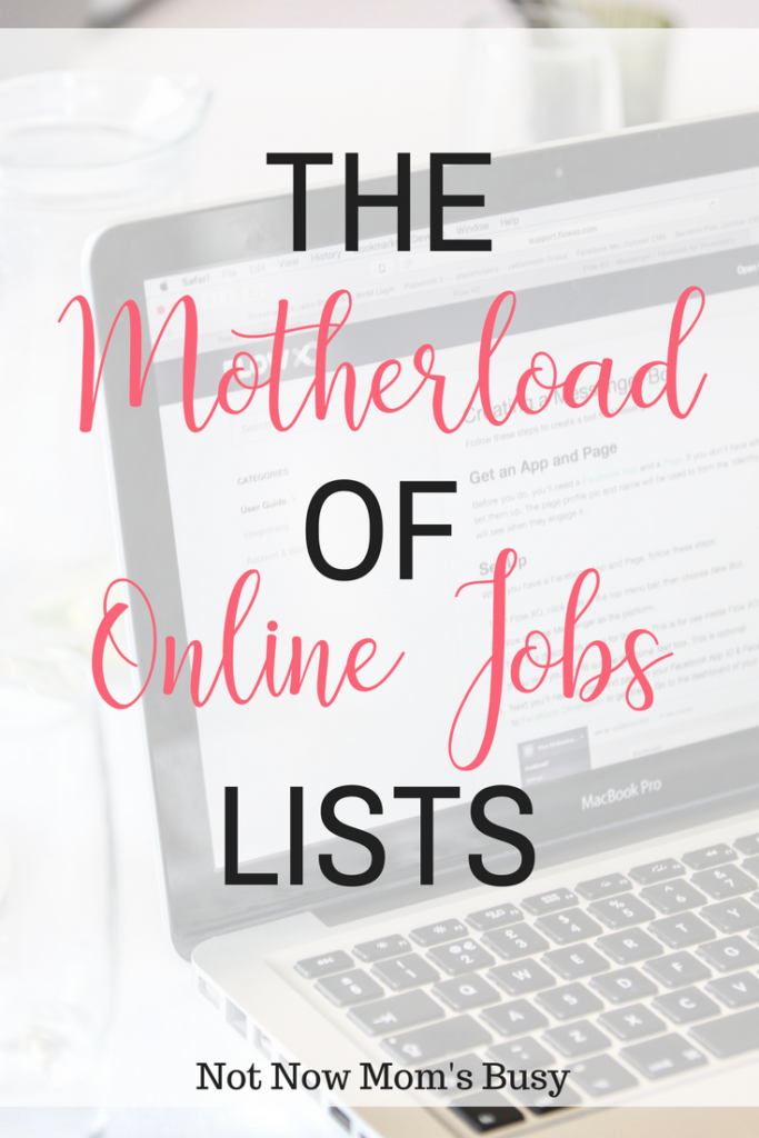 The Motherload Of Work-From-Home Jobs - Not Now Mom's Busy
