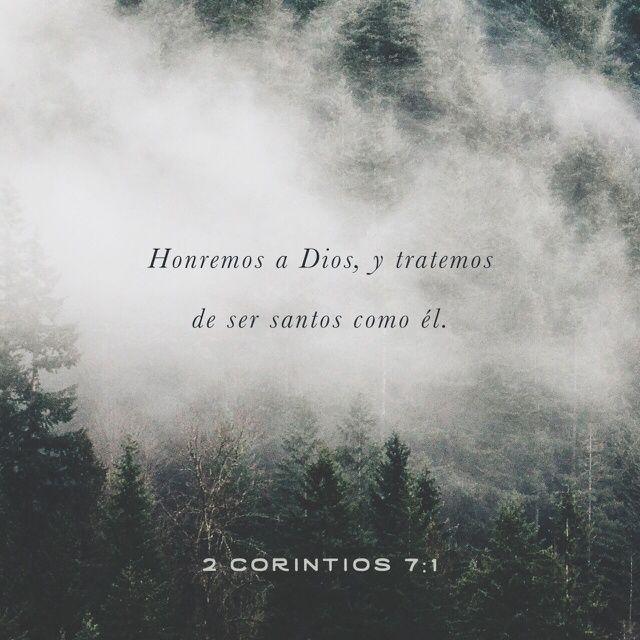 """""""Así que, #amados, puesto que tenemos tales #promesas, limpiémonos de toda contaminación de carne y de #espíritu, perfeccionando la #santidad en el temor de #Dios."""" #2Corintios 7:1 RVR1960 http://bible.com/149/2co.7.1.rvr1960"""