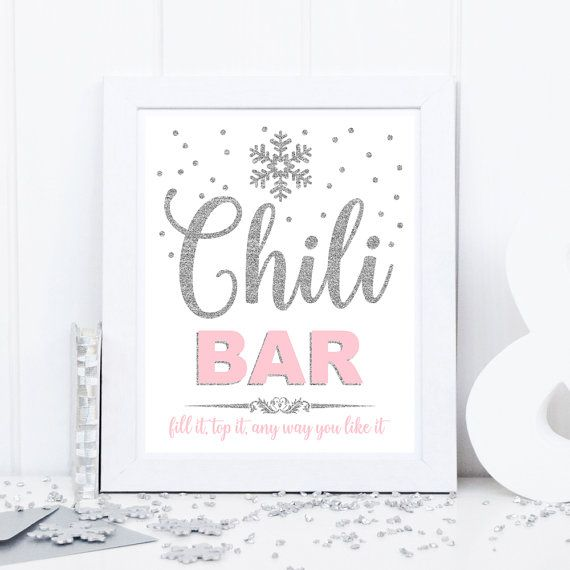 Chili bar sign, table food sign, winter onederland party table decoration, silver and pink, baby shower, bridal shower, birthday party #chilibar
