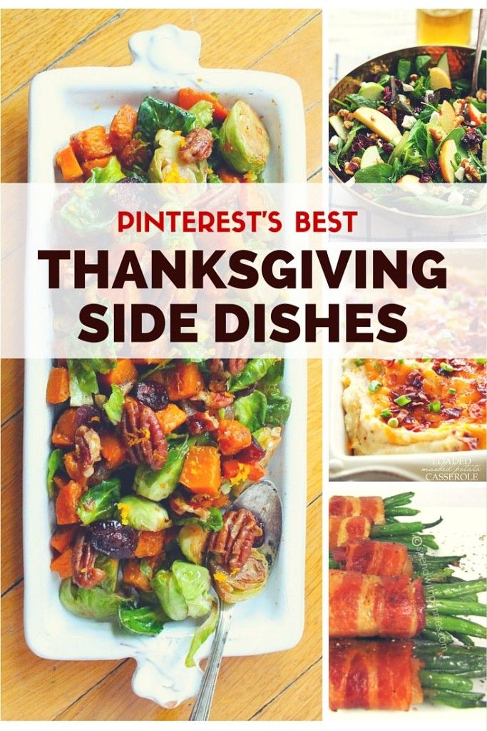 Best 25 best thanksgiving side dishes ideas on pinterest for Best green vegetable recipes