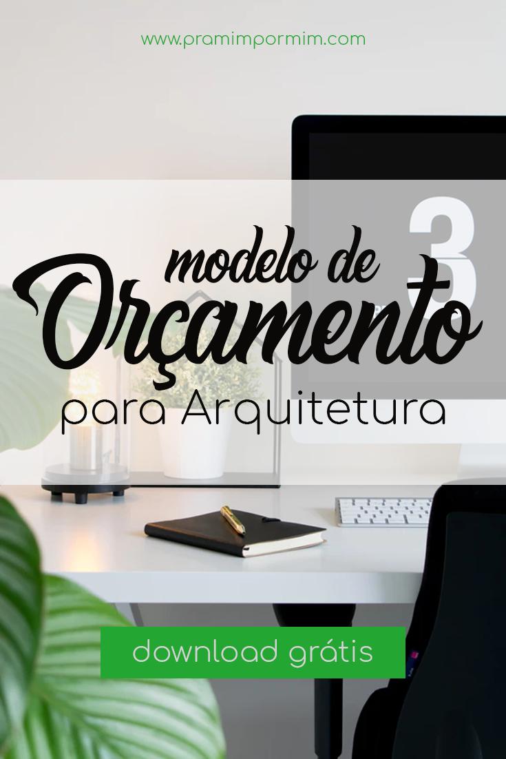 Modelo De Orcamento Para Arquitetura Modelos De Orcamento Gestao De Escritorio Desenho De Arquitetura Interior