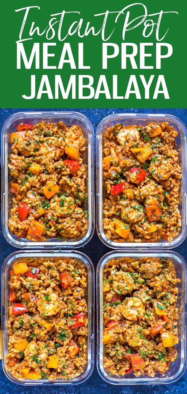 Meal Prep Instant Pot Jambalaya - Eating Instantly #crockpotmealprep