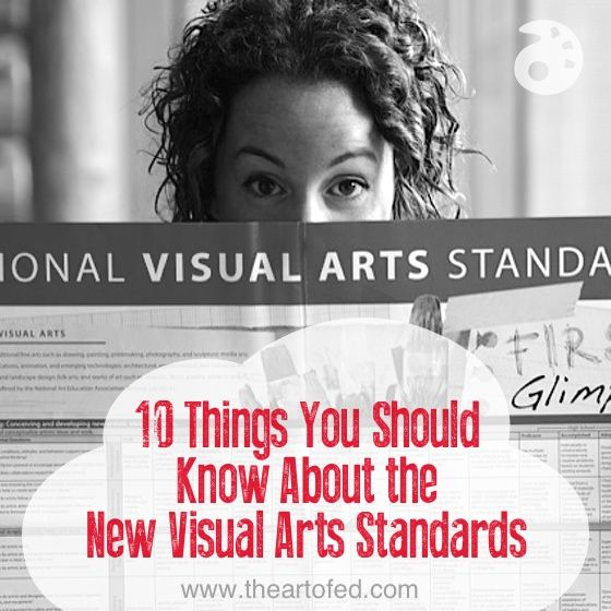 Visual Arts Curriculum: 10 Things You Should Know About The New Visual Art