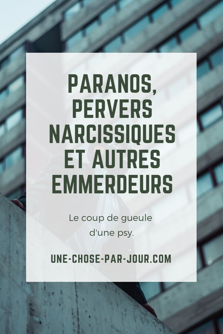 Paranoïaque ou pervers narcissique: lequel manipule jusqu
