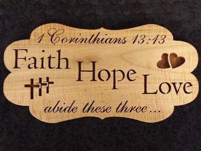SLDK308   1 Corinthians 13:13 Faith Hope Love Bible Quote Plaque