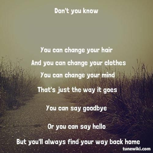 You'll Always Find Your Way Back Home