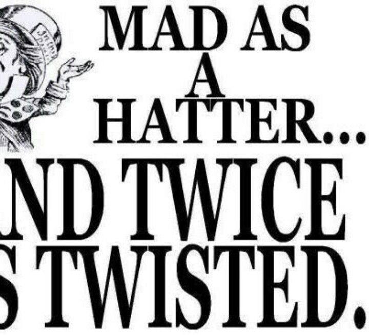 Mad Hatter Quotes: Mad Hatter Quotes About Madness. QuotesGram