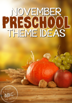 Preschool Themes – 170+ Fun Theme Unit Ideas | From ABCs to ACTs