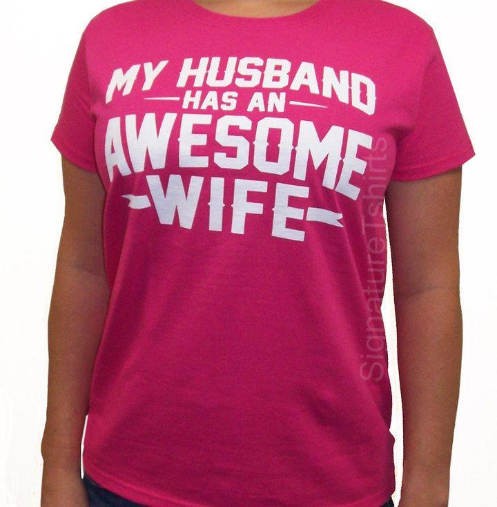 Wife Gift My Husband has an Awesome Wife Women\u0027s T-shirt shirt