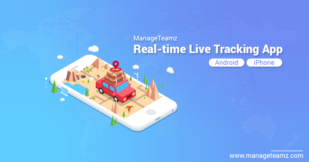 ManageTeamz is a sophisticated RealTime LiveTrackingApp