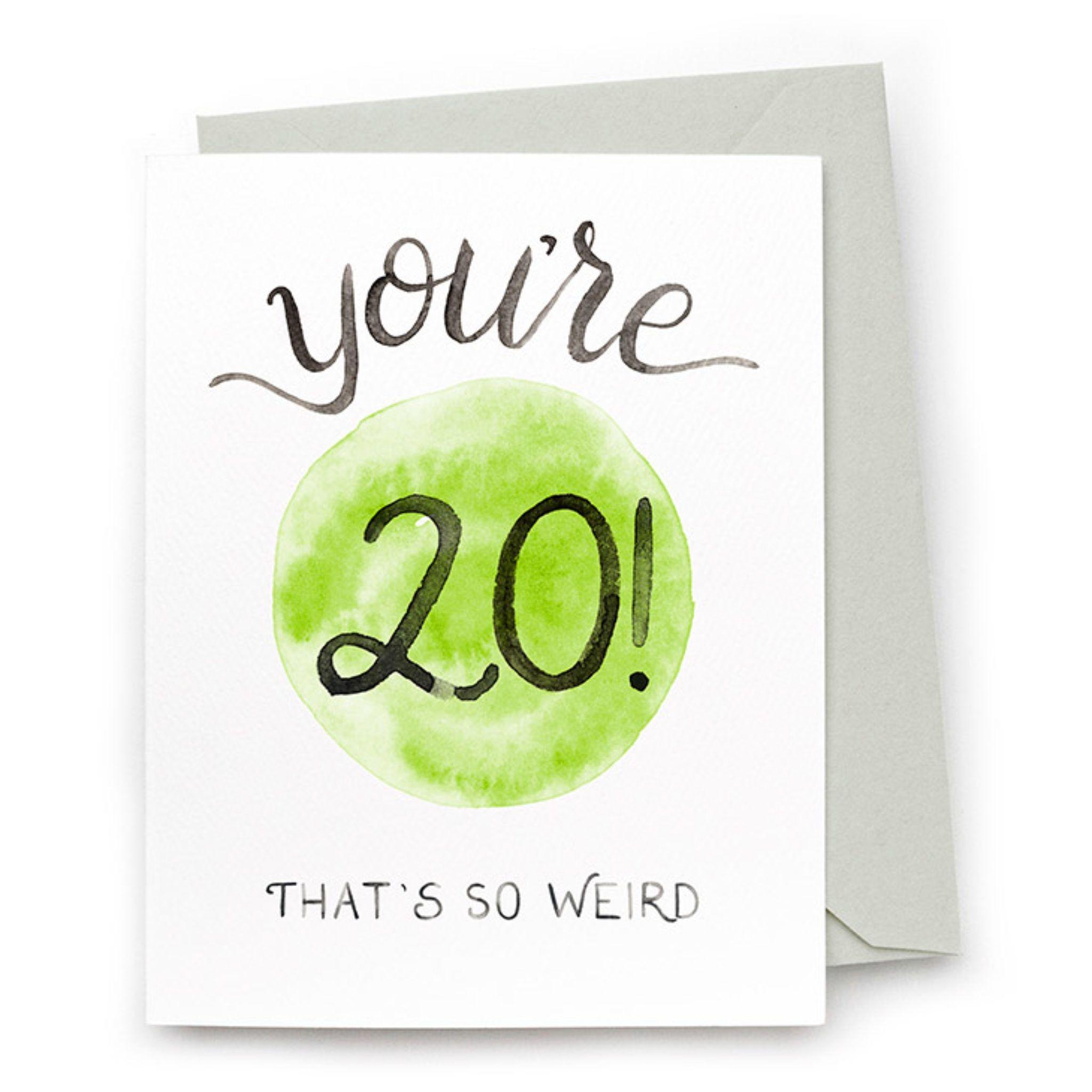 You Re 20 Weird Card Charmcat Creative Funny Birthday Cards Original Greeting Card Cards