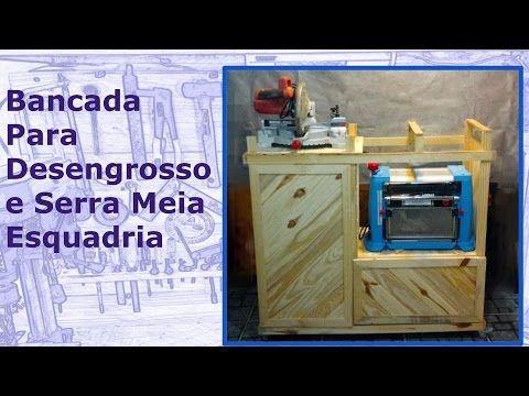 Bancada para Desengrosso e Serra Meia Esquadria - YouTube