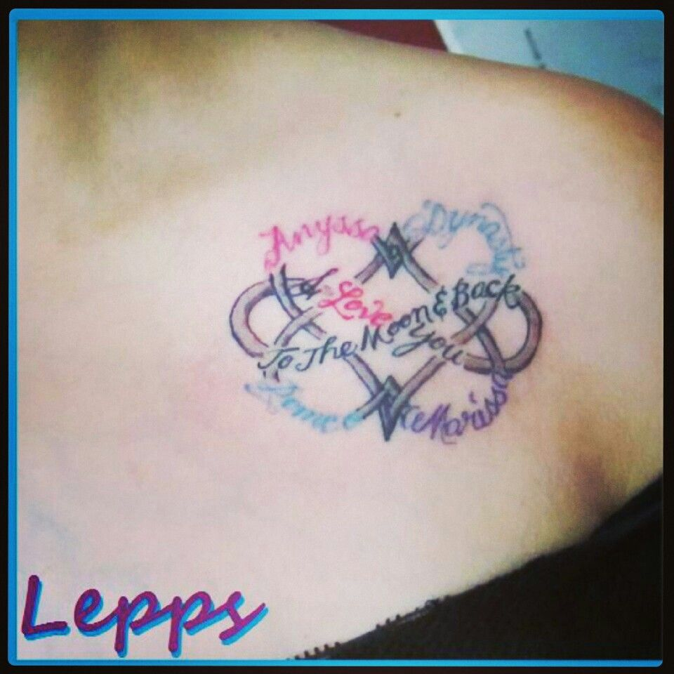 My new tattoo.  Dbl heart infinity symbol with my kids names and says I LOVE YOU TO THE MOON & BACK