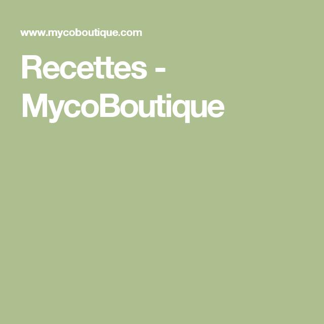 Recettes - MycoBoutique