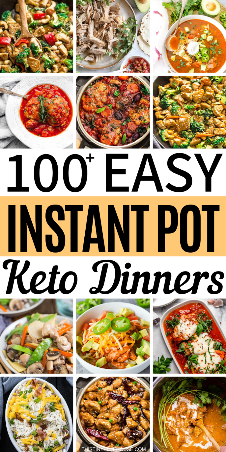 100+ Delicious Easy Keto Instant Pot Meals - This Tiny Blue House