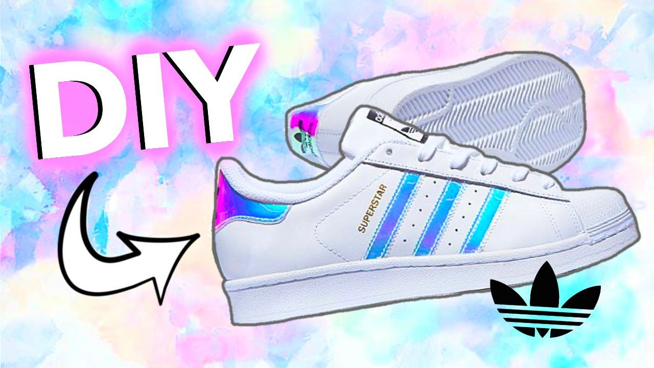 f3a0fd218 DIY Holographic/Iridescent Shoes! Adidas-Inspired! | DIY Fashions ...
