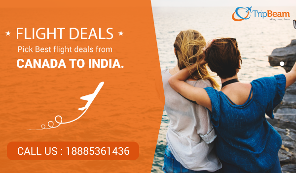 Pick Best flight deals from Canada to India. Best flight