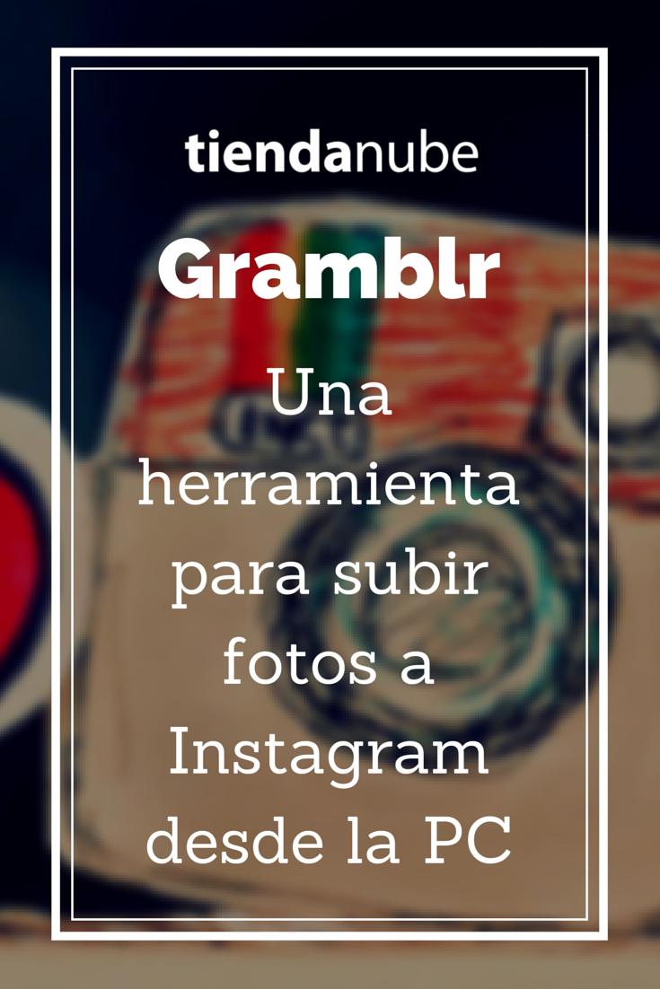 ¿Usás #Instagram? Aprendé a subir una imagen desde tu PC con la aplicación #Gramblr. Mirá el artículo completo en #blog de #TiendaNube