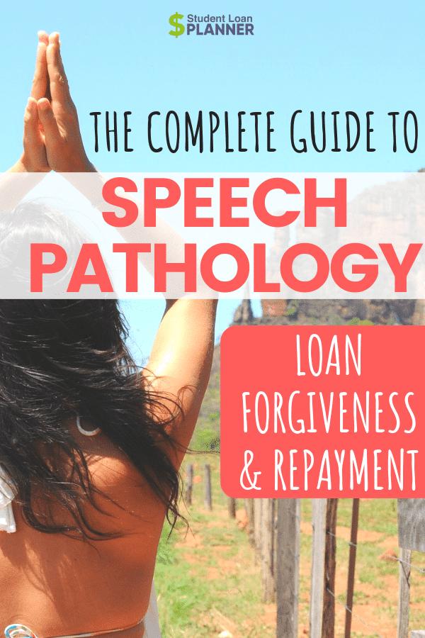 Speech Language Pathology Student Loan Forgiveness and ...