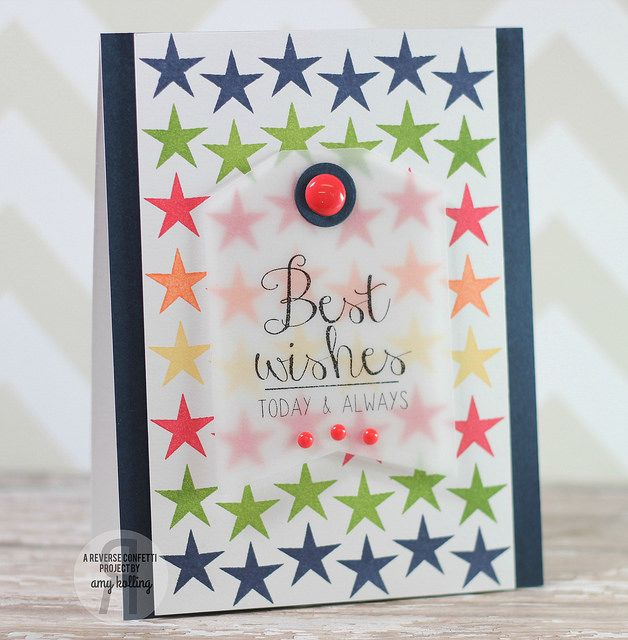 Card by Amy Kolling. Reverse Confetti stamp set: So Many Stars and In a Big Way. Confetti Cuts: Tag Me. Friendship card. Encouragement card. Birthday Card.