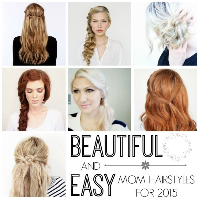 Beautiful Easy Quick Mom Hairstyles Our Thrifty Ideas Mom Hairstyles Easy Mom Hairstyles Medium Hair Styles