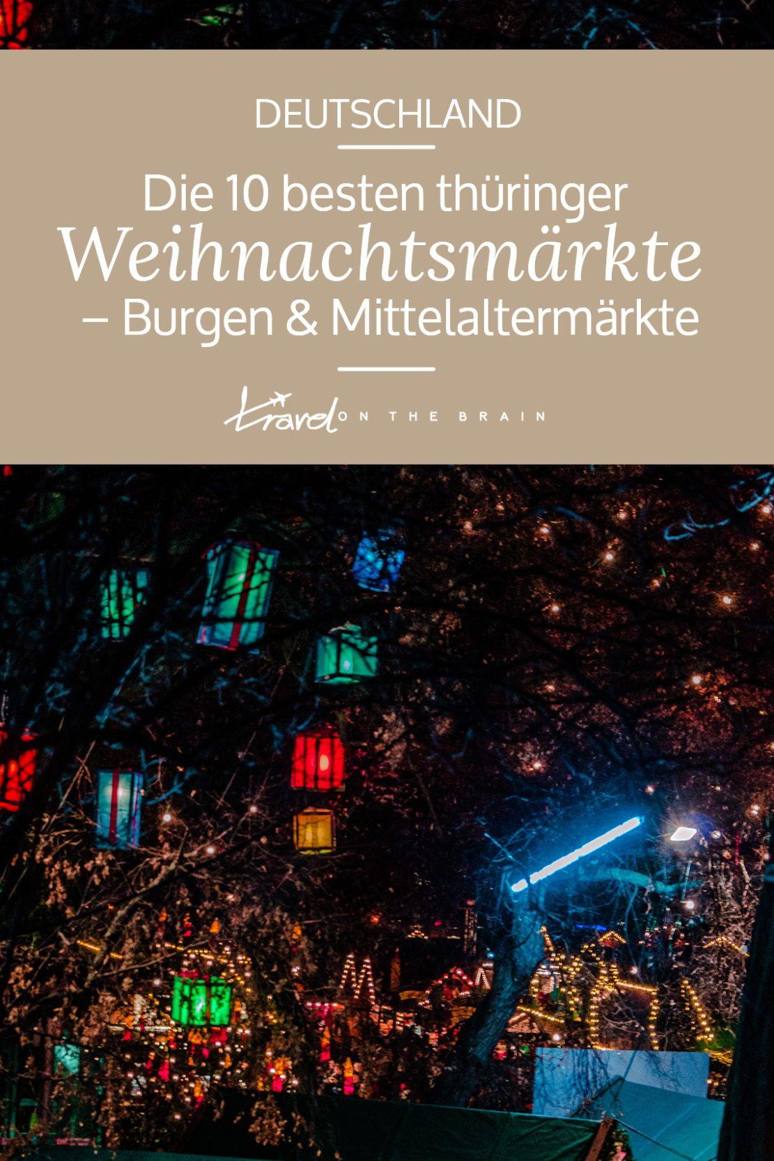 Weihnachten 2019 Thüringen.Die 10 Besten Thüringer Weihnachtsmärkte Auf Burgen