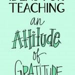 """Perhaps you've done projects like hand-shaped turkeys & turkey shoes and you'd like a fresh take. Check out these ideas to teach an """"Attitude of Gratitude""""!"""