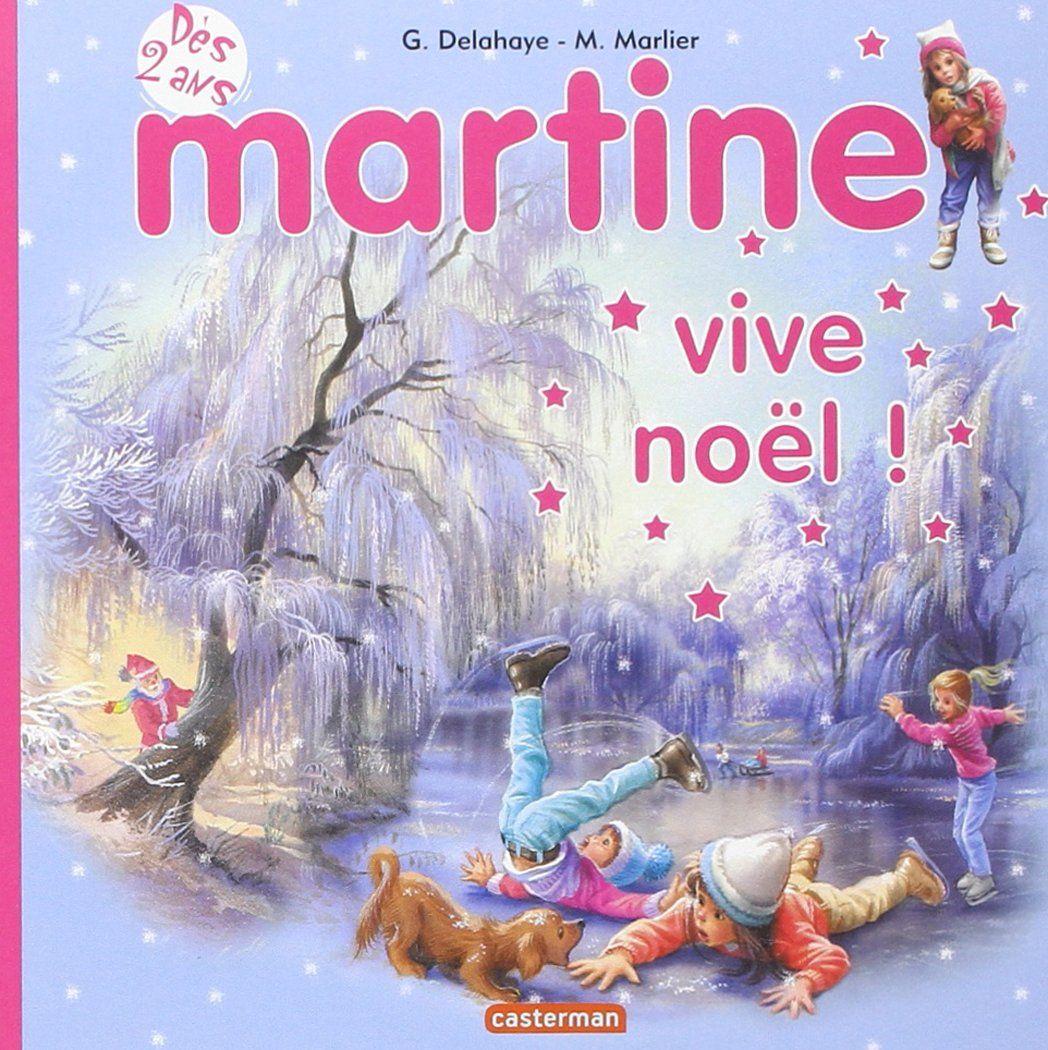 Amazon Fr Martine Vive Noel Gilbert Delahaye Marcel