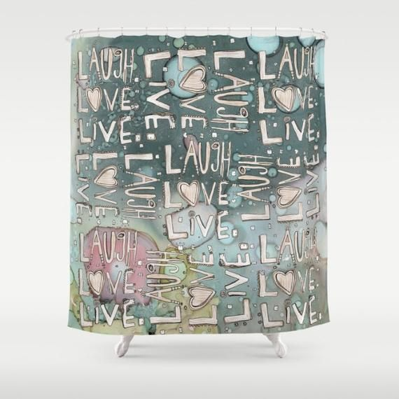 Laugh Love Live Shower Curtain Blue Abstract Inspirational Shower Curtain Shabby Chic Shower P Shabby Chic Shower Shabby Chic Shower Curtain Shower Curtain Art