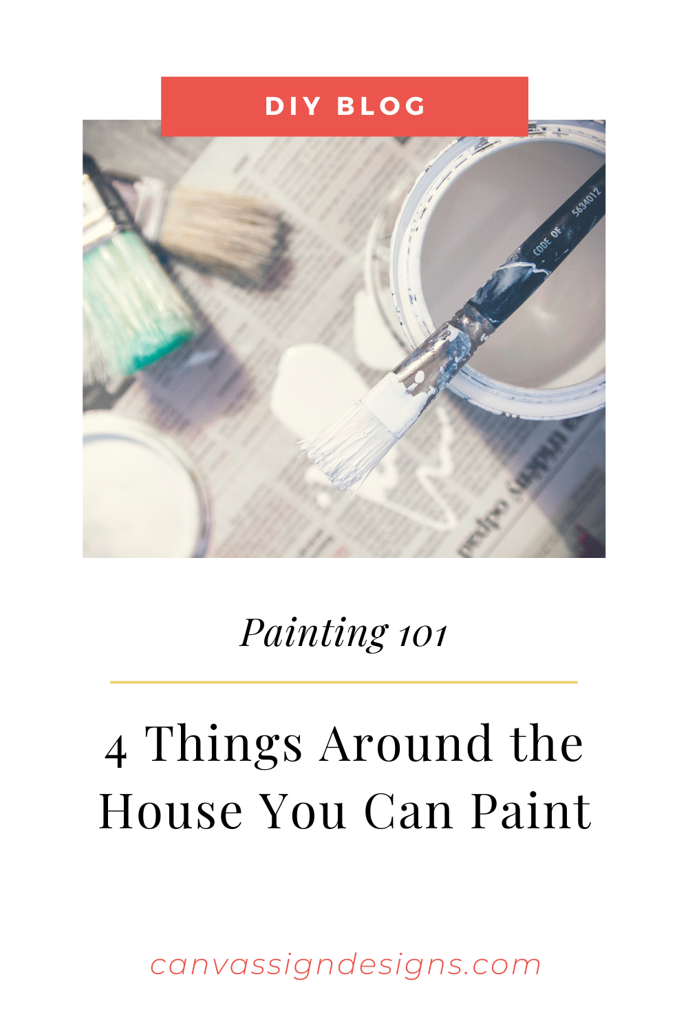 4 Things Around The House You Can Paint For Fun Canvas Sign Designs Sign Design Canvas Signs Painting