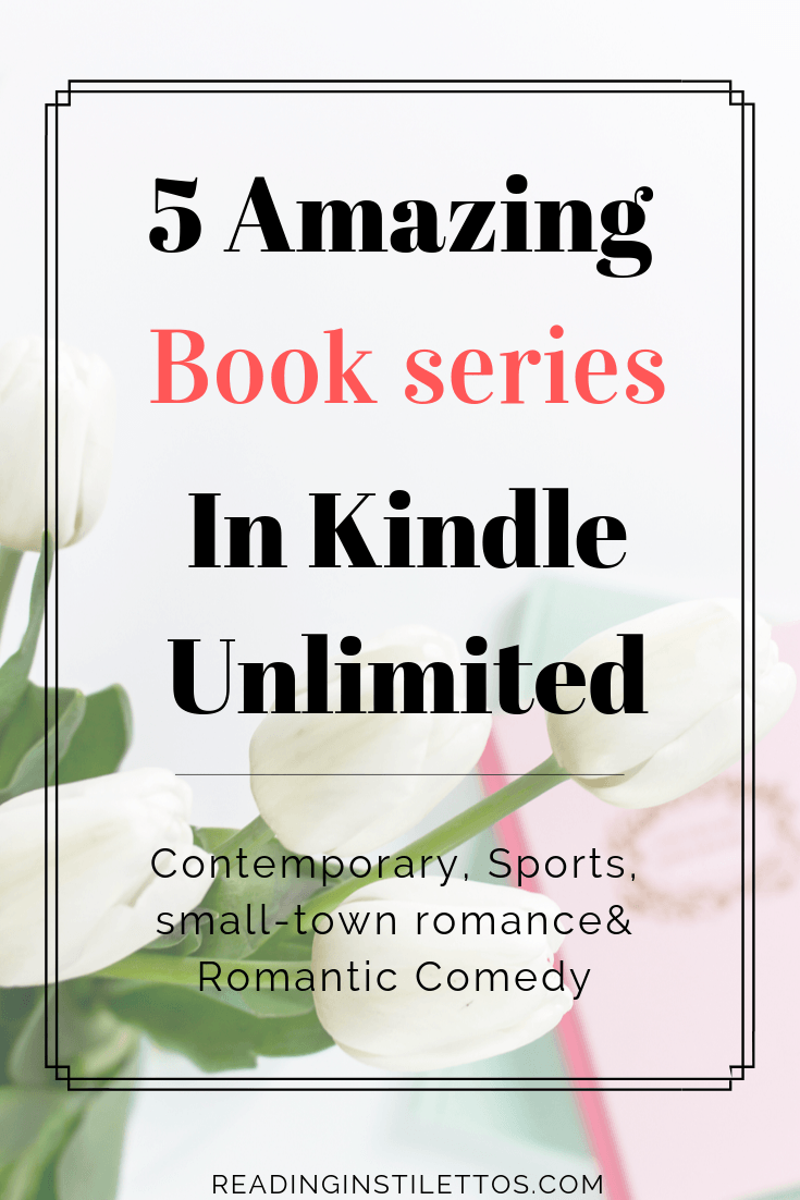 5 Amazing Book Series in Kindle Unlimited by Bestselling