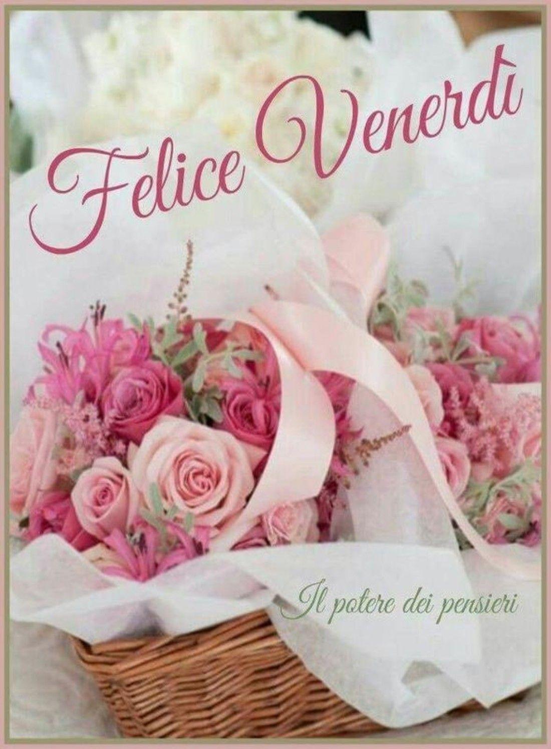 Con Fiori.Immagini Buon Venerdi Con I Fiori Buongiorno Venerdi Venerdi
