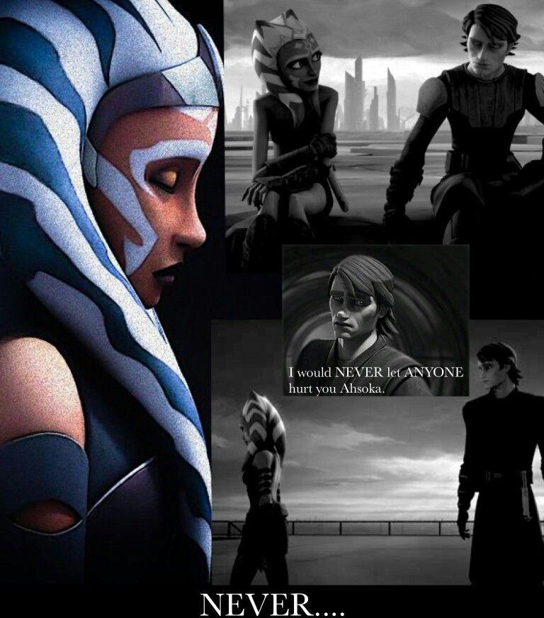 Never.... | Anakin and Ahsoka | Pinterest | Fuerza