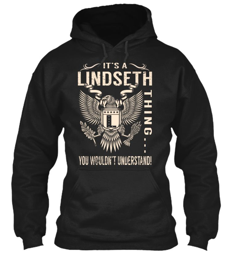 Its a LINDSETH Thing #Lindseth