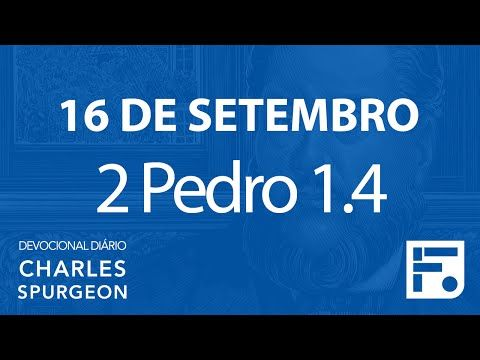Voltemos Ao Evangelho | 16 de setembro – Devocional Diário CHARLES SPURGEON