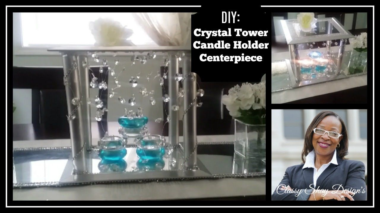 Diy give a way crystal tower candle holder centerpiece dollar