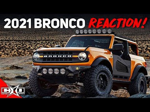 Reacting To The 2021 Ford Bronco Reveal Youtube In 2020 Ford