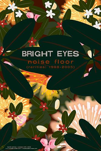 Bright Eyes Noise Floor Rarities Poster Bright Eyes Plant