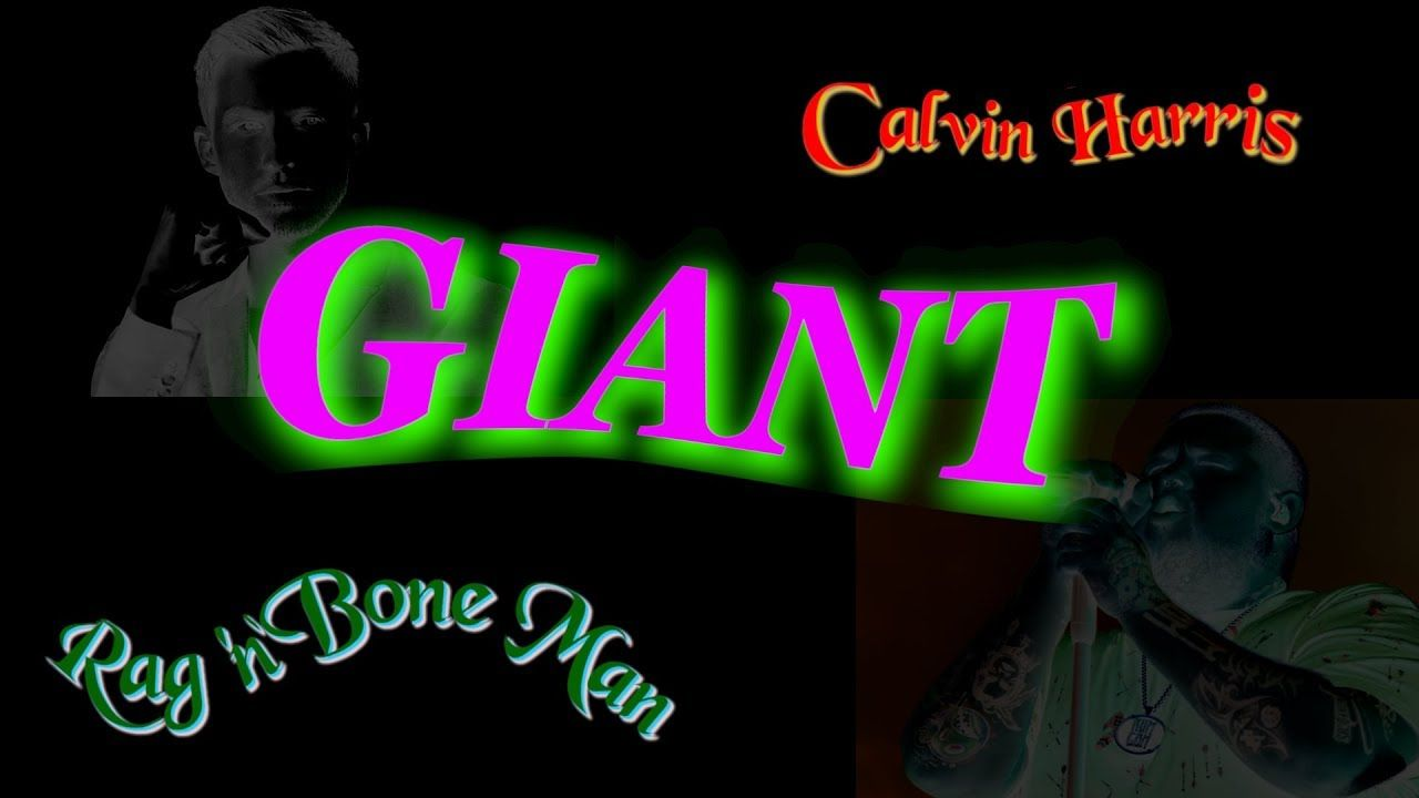giant lyrics calvin harris