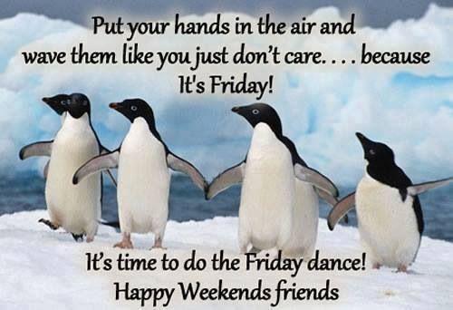 Friday yeah!
