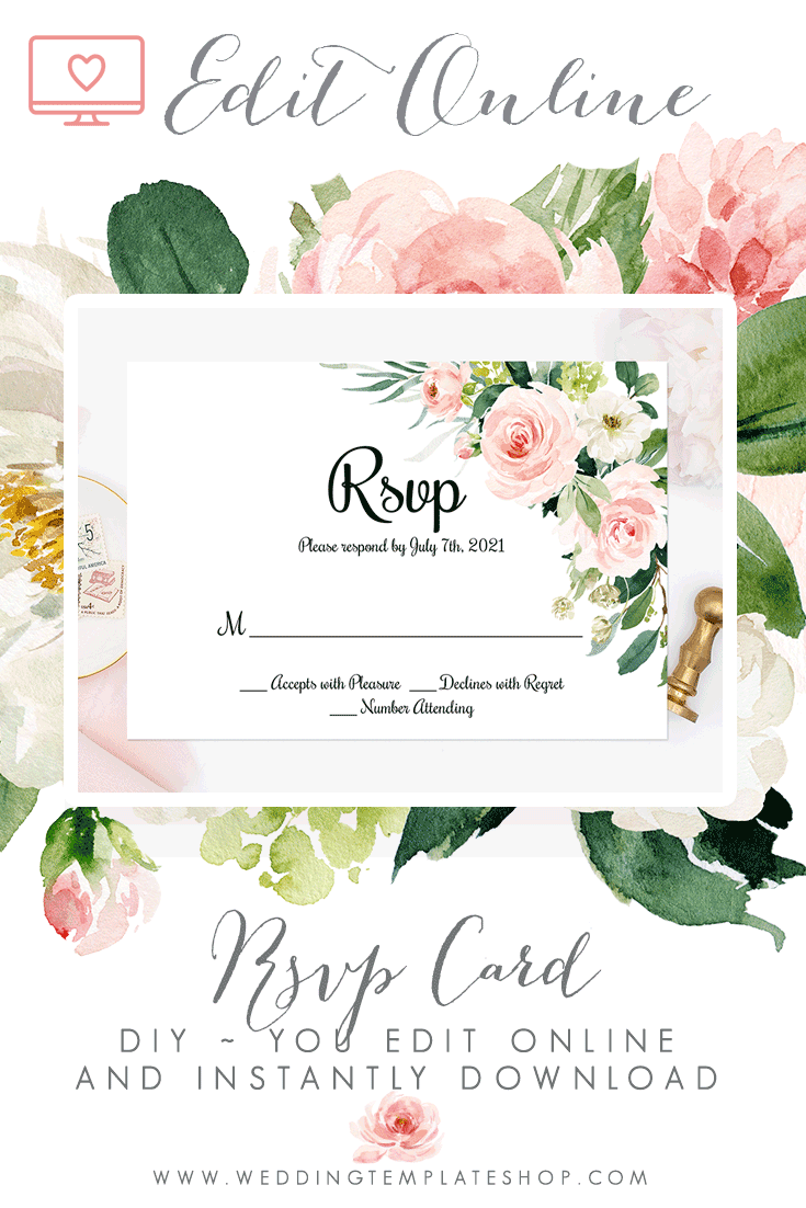 DIY Response Card Edit line in Browser Download & Print Blush Florals series has 55 templates that are all do it yourself