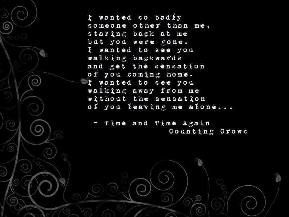 Lyric mr jones lyrics : Time and Time again ~ Counting Crows | Lyrics | Pinterest ...
