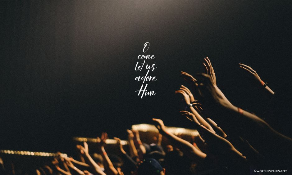 O Come Let Us Adore Him By Hillsong Worship Laptop Wallpaper